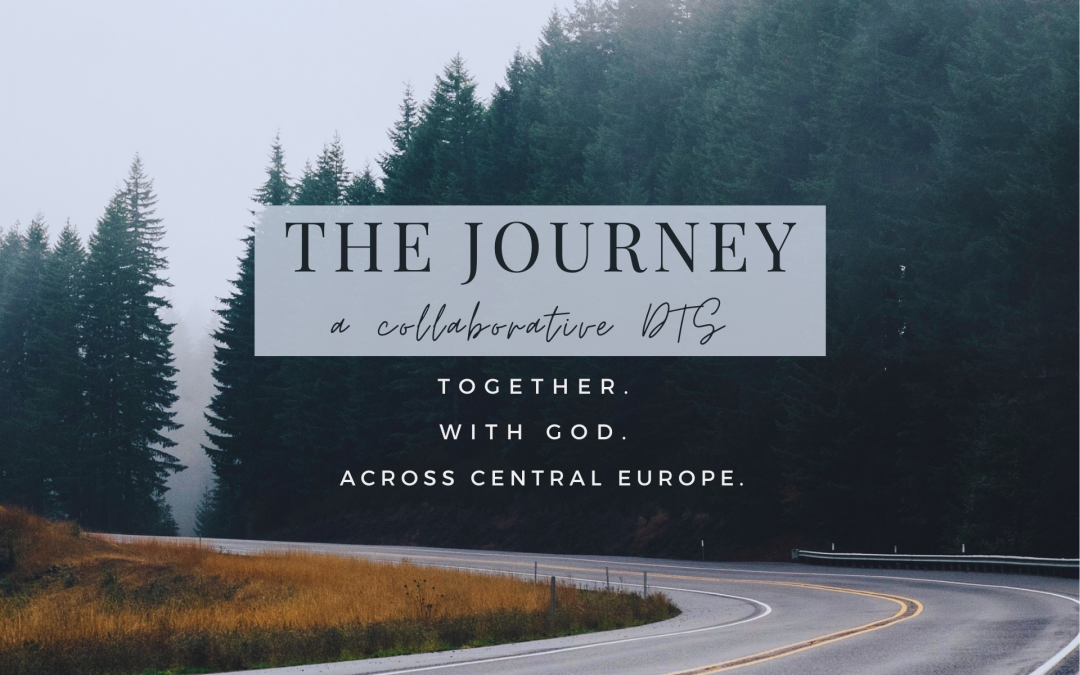 The Journey DTS – Together. With God. Across Central Europe